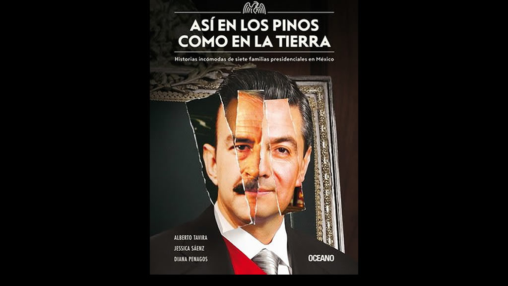 Historias incómodas de 7 familias presidenciales en México