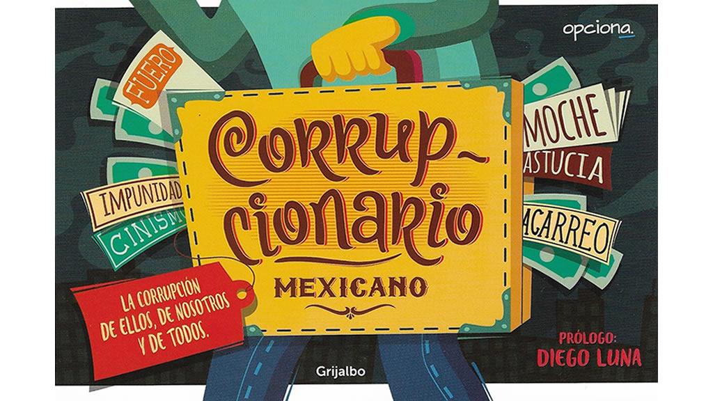 El Corrupcionario: el ABC de las transas en México