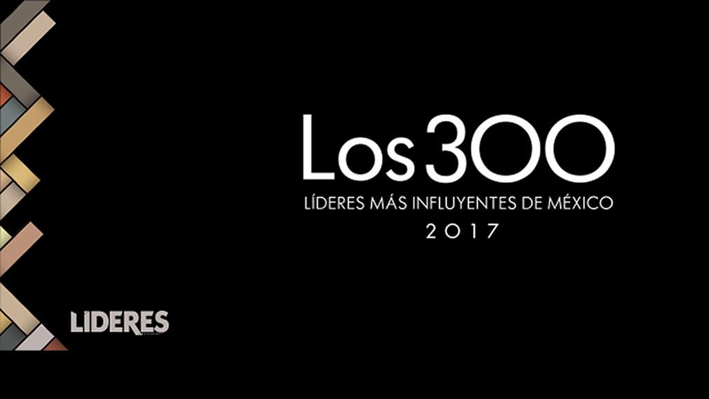 Qué políticos están dentro de los 300 líderes de México en 2017